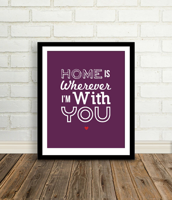 Home is Wherever I'm with You print from Between Everything on Etsy