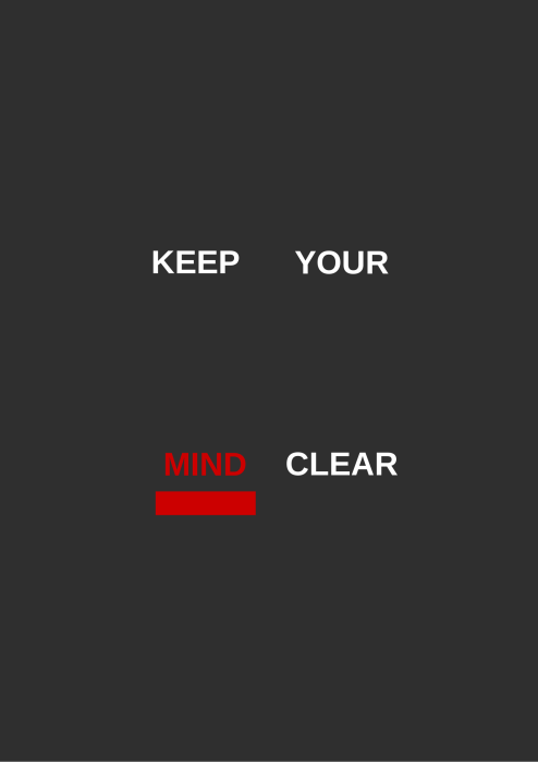 keep your mind clear poster